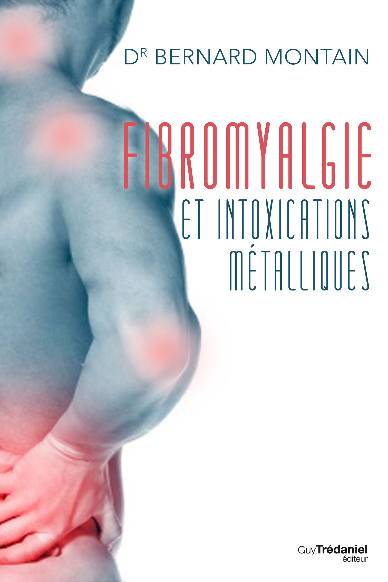 Fibromyalgie : comment avoir un diagnostic fiable ?